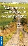 Memoires d un Medecin de Campagne