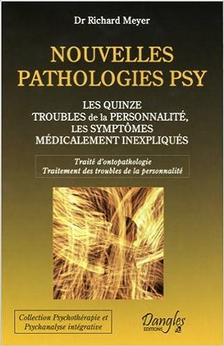 En ligne téléchargement Nouvelles pathologies psy - Les quinze troubles de la personnalité epub, pdf