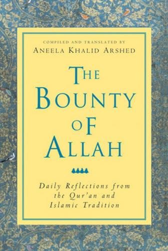 Download The Bounty of Allah: Daily Reflections from the Qur'an and Islamic Tradition pdf epub