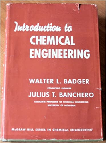 Introduction To Chemical Engineering By Badger And Banchero Pdf