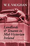 Landlords and Tenants in Mid-Victorian Ireland