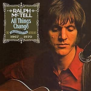 All Things Change: Transatlantic Anthology 1967-70