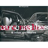 Car Crashes & Other Sad Stories (English, German and French Edition)