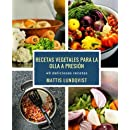 Recetas vegetales para la olla a presión: 49 deliciosas recetas (Spanish Edition
