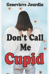 Don't Call Me Cupid Paperback