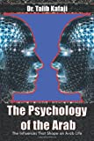 The Psychology of the Arab, Talib Kafaji, 1463468210