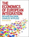 img - for The Economics of European Integration (UK Higher Education Business Economics) book / textbook / text book