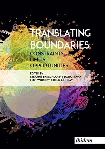 Translating Boundaries: Constraints, Limits, - Heleen Van