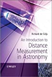 An Introduction to Distance Measurement in Astronomy, Richard de Grijs and Heron, 047051180X