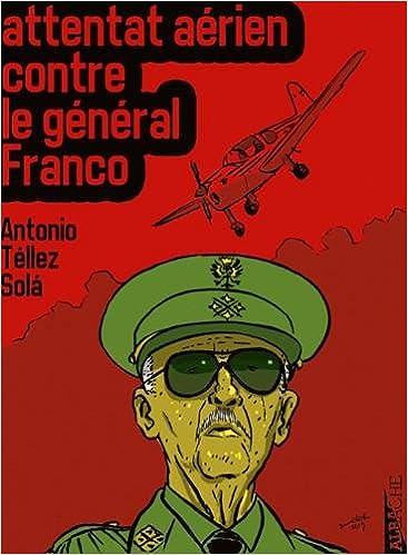 Livres L'attentat aérien contre Franco pdf