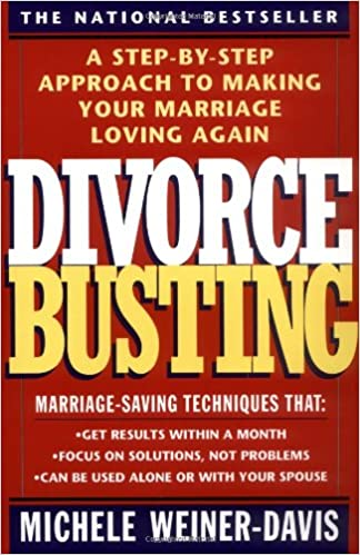 Amazon fr - Divorce Busting: A Step-By-Step Approach to Making Your