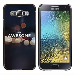 Cubierta protectora del caso de Shell Plástico || Samsung Galaxy E5 E500 || Impresionante Cita mismo digno de motivación @XPTECH