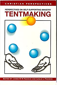Tentmaking Perspectives on Self-Supporting Ministry (Wellsprings of faith) Paperback  sc 1 st  Amazon.com & Tentmaking: Perspectives on Self-Supporting Ministry (Wellsprings ...