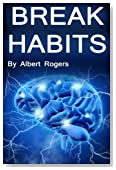 Break Habits: Resist Temptation and Learn Self Control (Human Brain, Brain Science, Neurology, Addictions, Compulsions, Dopamine, Happy Brain, Motivational Thoughts)