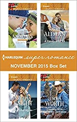 Harlequin Superromance November 2015 Box Set: Winter's Kiss\First Love Again\A Family After All\Cowboy Who Came for Christmas