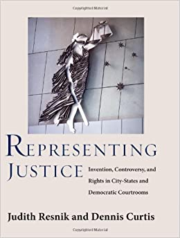 Representing Justice: The Creation and Fragility of Courts in Democracies (Yale Law Library Series in Legal History and Reference)