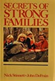 Secrets of Strong Families, Nick Stinnett and John D. DeFrain, 0316816302