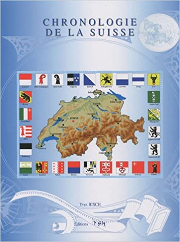 Collections eBookStore: Chronologie de la Suisse 2359720112 ePub by Maurice Griffe,Yves Bisch