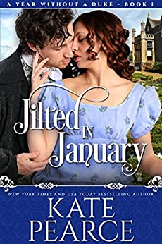 Jilted in January (A Year Without a Duke Book 1) by [Pearce, Kate]