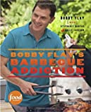 Bobby Flay's Barbecue Addiction, Bobby Flay and Stephanie Banyas, 0307461394