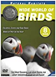 Natural Habitats: Wide World of Birds (Colorful, Exotic and Rare Birds / Birds of Prey on the Hunt) [8 DVD Box Set]