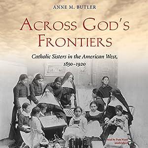 Across God's Frontiers Audiobook
