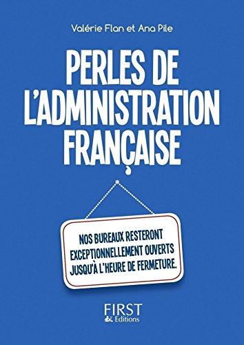 Le Petit Livre Des Perles De L Administration Francaise