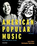 American Popular Music: From Minstrelsy to MP3