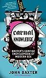 Carnal Knowledge, John Baxter, 0060874341