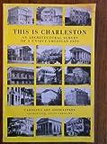 This Is Charleston 9780910326049