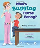 What's Bugging Nurse Penny?, Catherine Stier, 0807588032