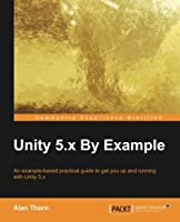 Unity 5.x By Example Front Cover