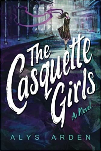 Image result for The Casquette Girls by Alys Arden