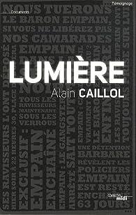 Lumière par Alain Caillol