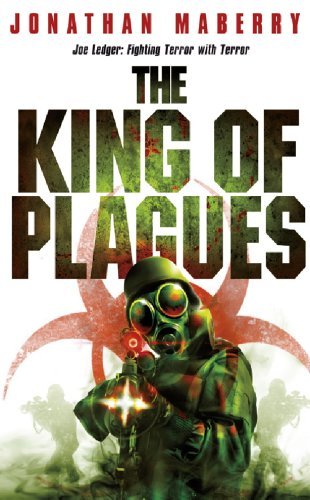The King Of Plagues Joe Ledger Book 3 Kindle Edition By Jonathan