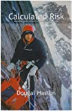 Calculated Risk: Adventure and Romance in Scotland and the Alps