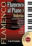 Flamenco al Piano 3, Lola Fernandez, 8493626058