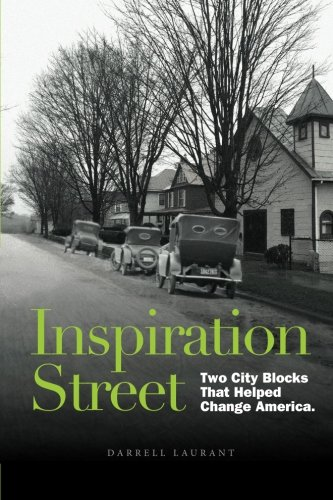 Inspiration Street: Two City Blocks That Helped Change America