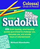Colossal Grab a Pencil Book of Sudoku, Richard Manchester, 0884865525