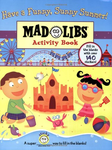 Download Have a Funny, Sunny Summer!: Mad Libs Activity Book ebook