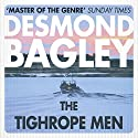 The Tightrope Men Audiobook by Desmond Bagley Narrated by Paul Tyreman