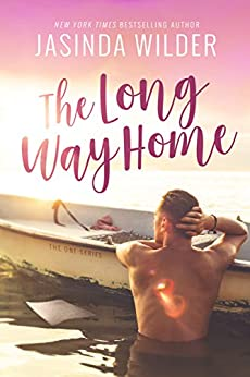 The Long Way Home (The One Series Book 1) by [Wilder, Jasinda]