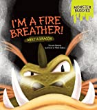 I'm a Fire Breather!, Shannon Knudsen, 146774994X