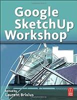 Google SketchUp Workshop Front Cover