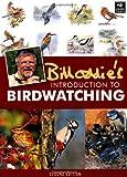 Bill Oddie's Introduction To Birdwatching (The Wildlife Trusts)