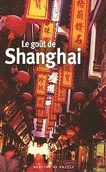 Le goût de Shanghai