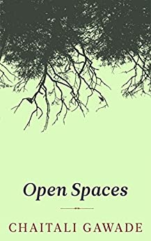 Open Spaces: A Poetry Collection by [Gawade, Chaitali]