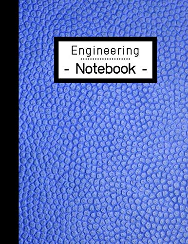 Engineering Notebook: Engineer Lab Graph Paper - Quad Ruled for Laboratory Work: 100 Pages | Notebook for Students | Blue