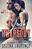 A Lush Rhapsody: A Rhapsody Novel