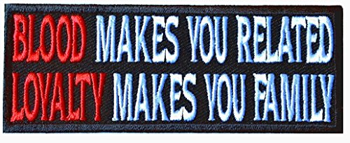 Hook Loyalty Makes You Family Blood Related Morale Tactical Gear Patch